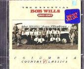 Wills, Bob & His Texas Playboys - Essential Bob Wills 1935-1947 CD Cover Art