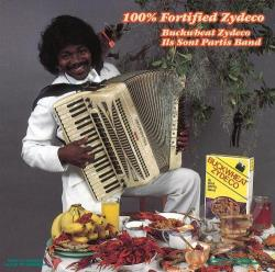 Buckwheat Zydeco / Buckwheat Zydeco Ils Sont Partis Band - 100% Fortified Zydeco CD Cover Art