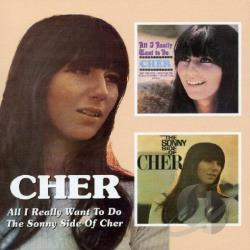 Cher - All I Really Want to Do/The Sonny Side of Cher CD Cover Art
