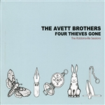 Avett Brothers - Four Thieves Gone: The Robbinsville Sessions CD Cover Art