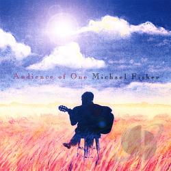 Fisher, Michael - Audience of One CD Cover Art