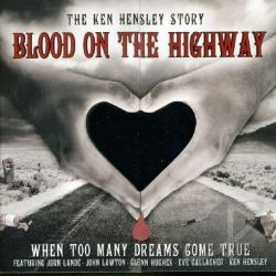 Hensley, Ken - Blood On The Highway CD Cover Art