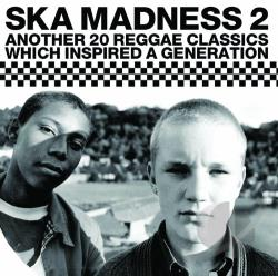 Ska Madness, Vol. 2 CD Cover Art