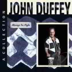 Duffey, John - Always in Style: A Classic Collection CD Cover Art