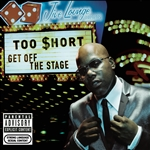 Too $Hort - Get off the Stage CD Cover Art
