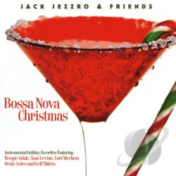 Jezzro, Jack - Bossa Nova Christmas CD Cover Art