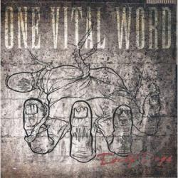 One Vital Word - Early Days CD Cover Art