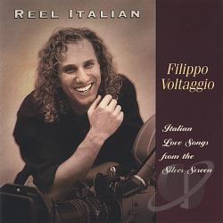 Voltaggio, Filippo - Reel Italian: Love Songs from Silver Screen CD Cover Art