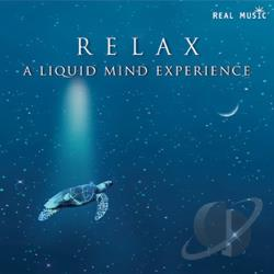 Liquid Mind - Relax: A Liquid Mind Experience CD Cover Art