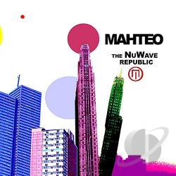 Mahteo - NuWave Republic CD Cover Art