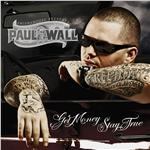 Wall, Paul - Get Money Stay True [amended] DB Cover Art