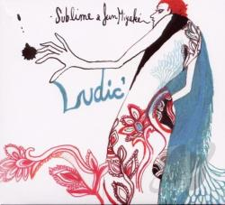 La Sublime / Miyake, Jun - Ludic' CD Cover Art