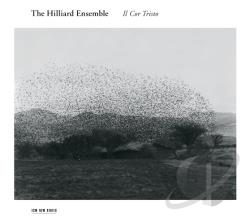 Hilliard Ensemble - Il Cor Tristo CD Cover Art