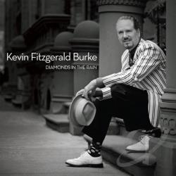 Kevin Fitzgerald Burke - Diamonds In The Rain CD Cover Art
