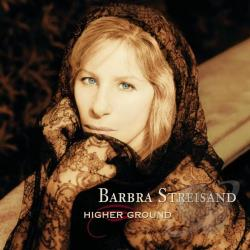 Streisand, Barbra - Higher Ground CD Cover Art