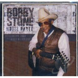 Bobby Stone & The Blues Olympia - House Party CD Cover Art