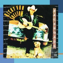 Van Shelton, Ricky - Backroads CD Cover Art