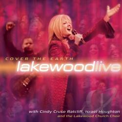 Lakewood Church - Cover the Earth CD Cover Art