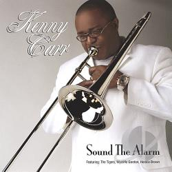 Carr, Kenny - Sound the Alarm CD Cover Art