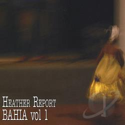 Davis, Heather - Vol. 1 - Heather Report Bahia CD Cover Art
