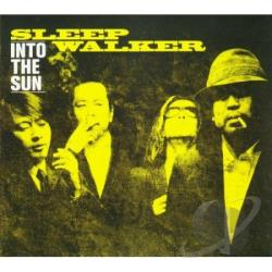 Sleep Walker - Into the Sun CD Cover Art
