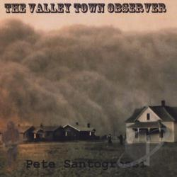 Santogrossi, Pete - Valley Town Observer CD Cover Art