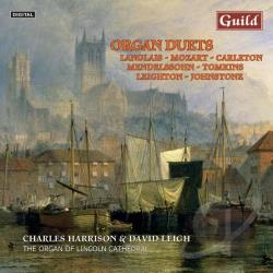 Harrison / Langlais / Leigh / Mendelssohn / Mozart - Organ Duets CD Cover Art