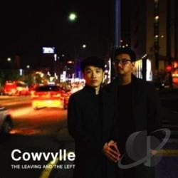 Cowvylle - Leaving & The Left CD Cover Art
