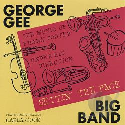 George Gee Big Band - Settin' the Pace CD Cover Art
