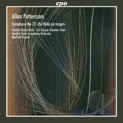 Eric Erison Choir / Honeck / Pettersson / Swrc - Allan Pettersson: Symphony No. 12 CD Cover Art