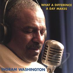 Washington, Ingram - What a Difference a Day Makes CD Cover Art
