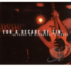 For a Decade of Sin: 11 Years of Bloodshot Records CD Cover Art