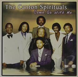 Canton Spirituals - Come Go With Me CD Cover Art