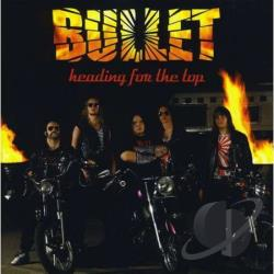 Bullet - Heading for the Top CD Cover Art