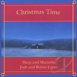 Layne, Josh & Robin - Christmas Time: Harp and Marimba CD Cover Art