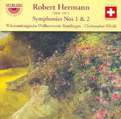 Hermann / Wurttembergische Philharmonie Reutlingen - Robert Hermann: Symphonies Nos. 1 & 2 CD Cover Art