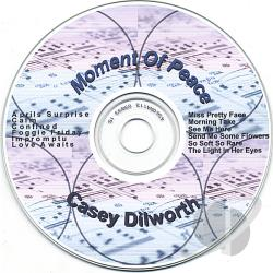 Dilworth, Casey - Moment Of Peace CD Cover Art