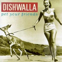 Dishwalla - Pet Your Friends CD Cover Art