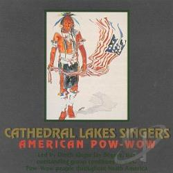 Cathedral Lake Singers - American Pow-Wow CD Cover Art
