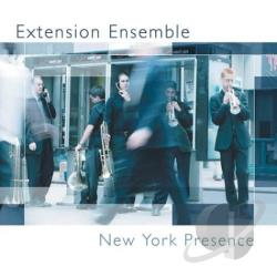 Extension Ensemble - New York Presence CD Cover Art