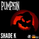 Shade K - Pumpkin DB Cover Art