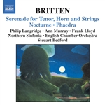Bedford / Britten / Langridge / Lloyd / Murray - Britten: Serenade for Tenor, Horn and Strings; Nocturne; Phaedra CD Cover Art