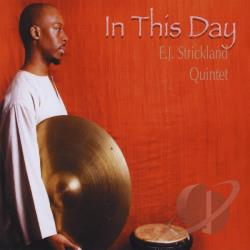E.J. Strickland - In This Day CD Cover Art