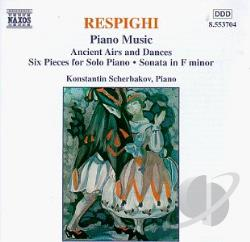 Respighi / Scherbakov - Respighi: Piano Music CD Cover Art