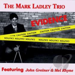Ladley, Mark Trio - Evidence CD Cover Art