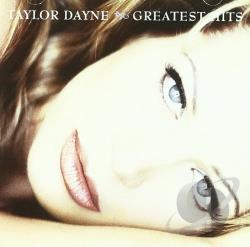 Dayne, Taylor - Greatest Hits CD Cover Art