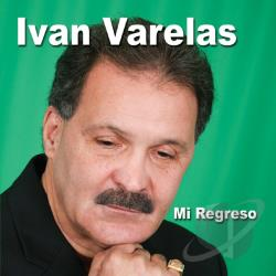 Varelas, Ivan - Mi Regreso CD Cover Art