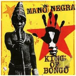 Mano Negra - King of Bongo CD Cover Art