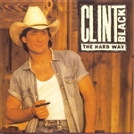 Black, Clint - Hard Way CD Cover Art
