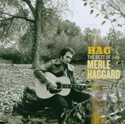Haggard, Merle - Hag: The Best of Merle Haggard CD Cover Art